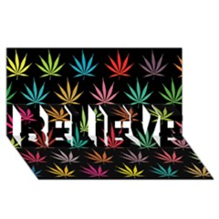 Cannabis Leaf Multi Col Pattern Believe 3d Greeting Card (8x4)
