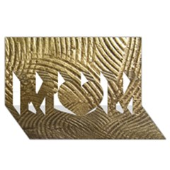 Brushed Gold 050549 Mom 3d Greeting Card (8x4)