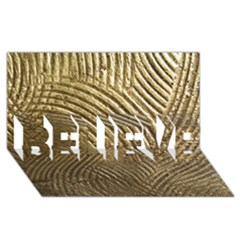 Brushed Gold 050549 BELIEVE 3D Greeting Card (8x4)