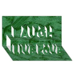 Woven Skin Green Laugh Live Love 3D Greeting Card (8x4)
