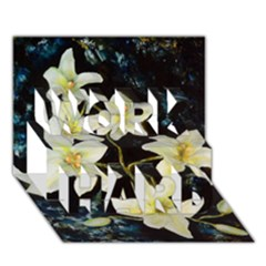 Bright Lilies WORK HARD 3D Greeting Card (7x5)