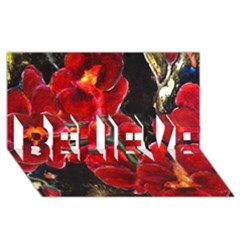 REd Orchids BELIEVE 3D Greeting Card (8x4)