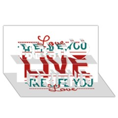 Love The Life You Live Best Friends 3d Greeting Card (8x4)