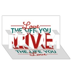 Love The Life You Live MOM 3D Greeting Card (8x4)