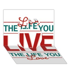 Love The Life You Live Apple 3D Greeting Card (7x5)