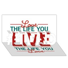 Love The Life You Live #1 DAD 3D Greeting Card (8x4)