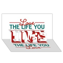 Love The Life You Live HUGS 3D Greeting Card (8x4)
