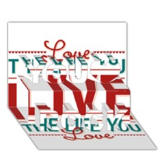 Love The Life You Live You Rock 3D Greeting Card (7x5)