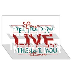 Love The Life You Live Happy New Year 3d Greeting Card (8x4)