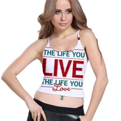 Love The Life You Live Spaghetti Strap Bra Tops