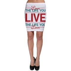 Love The Life You Live Bodycon Skirts