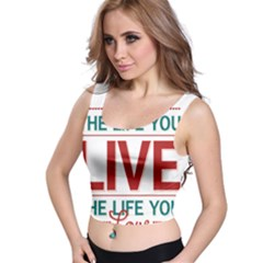 Love The Life You Live Crop Top