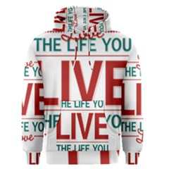 Love The Life You Live Men s Pullover Hoodies