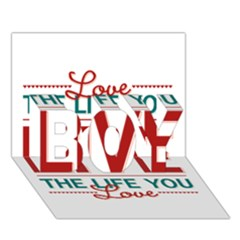 Love The Life You Live BOY 3D Greeting Card (7x5)