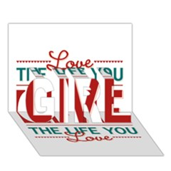 Love The Life You Live Girl 3d Greeting Card (7x5)