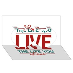 Love The Life You Live Twin Hearts 3D Greeting Card (8x4)
