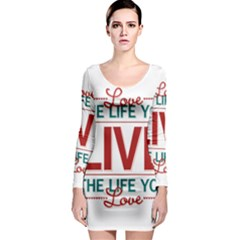 Love The Life You Live Long Sleeve Bodycon Dresses