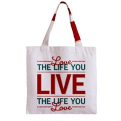 Love The Life You Live Zipper Grocery Tote Bags