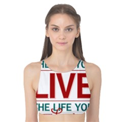 Love The Life You Live Tank Bikini Top