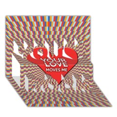 Your Love Moves Me You Rock 3D Greeting Card (7x5)
