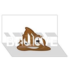 Poop BELIEVE 3D Greeting Card (8x4)