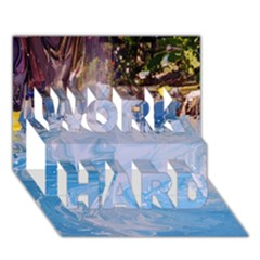 Splash 4 Work Hard 3d Greeting Card (7x5)