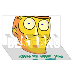 Show Me What You Got New Fresh Best Bro 3d Greeting Card (8x4)