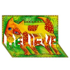 Spotty Dog Believe 3d Greeting Card (8x4)