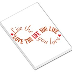 Live The Life You Love Large Memo Pads
