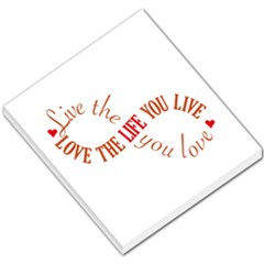 Live The Life You Love Small Memo Pads