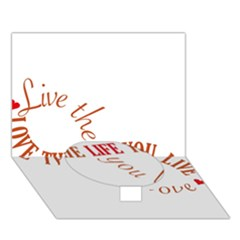 Live The Life You Love Circle Bottom 3d Greeting Card (7x5)