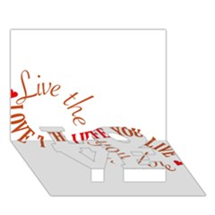 Live The Life You Love Love Bottom 3d Greeting Card (7x5)