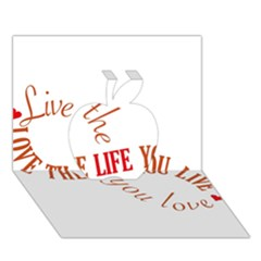 Live The Life You Love Apple 3d Greeting Card (7x5)
