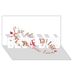 Live The Life You Love BEST BRO 3D Greeting Card (8x4)