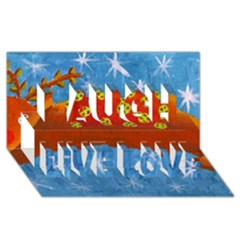 Rudolph The Reindeer Laugh Live Love 3d Greeting Card (8x4)