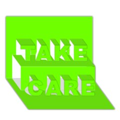 Bright Fluorescent Neon Green TAKE CARE 3D Greeting Card (7x5)