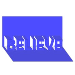 Neon Blue BELIEVE 3D Greeting Card (8x4)
