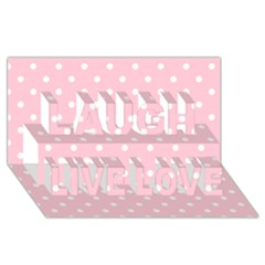 Pink Polka Dots Laugh Live Love 3D Greeting Card (8x4)