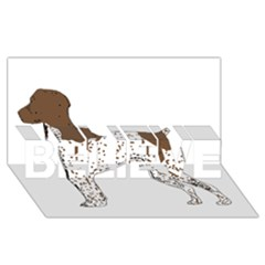 German Shorthair Pointer Silo Color BELIEVE 3D Greeting Card (8x4)