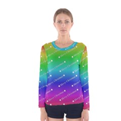 Merry Christmas,text,rainbow Women s Long Sleeve T-shirts
