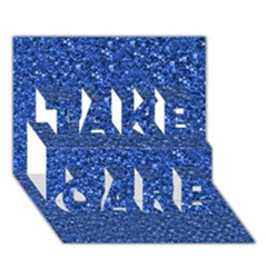 Sparkling Glitter Blue TAKE CARE 3D Greeting Card (7x5)