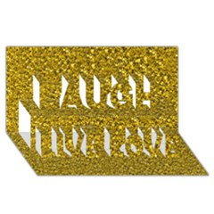 Sparkling Glitter Golden Laugh Live Love 3D Greeting Card (8x4)