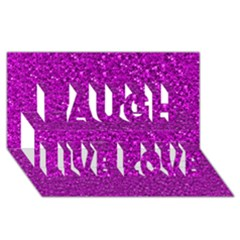 Sparkling Glitter Hot Pink Laugh Live Love 3d Greeting Card (8x4)