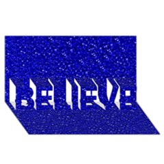 Sparkling Glitter Inky Blue BELIEVE 3D Greeting Card (8x4)