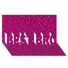 Sparkling Glitter Pink Best Bro 3d Greeting Card (8x4)