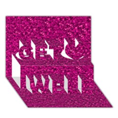 Sparkling Glitter Pink Get Well 3D Greeting Card (7x5)