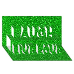 Sparkling Glitter Neon Green Laugh Live Love 3d Greeting Card (8x4)