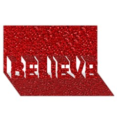 Sparkling Glitter Red Believe 3d Greeting Card (8x4)