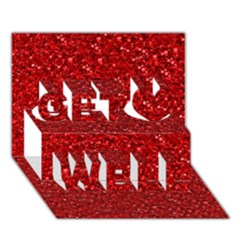 Sparkling Glitter Red Get Well 3d Greeting Card (7x5)