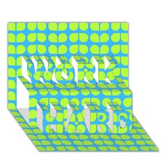 Blue Lime Leaf Pattern Work Hard 3d Greeting Card (7x5)